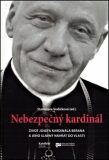 Nebezpečný kardinál - Stanislava Vodičková
