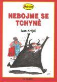 Nebojme se tchyně - Ivan Krejčí