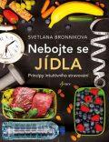 Nebojte se jídla - Bronnikova Svetlana