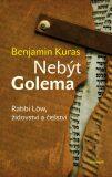 Nebýt Golema - Benjamin Kuras