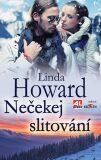 Nečekej slitování - Linda Howard