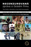 Necenzurovaná zpráva o českém filmu - Pavel Melounek