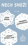 Nech sneží - Lauren Myracleová, ...