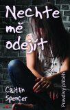 Nechte mě odejít - Caitlin Spencer