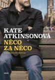 Něco za něco - Kate Atkinsonová