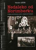 Nedaleko od Norimberku - Václav Jiřík