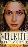 Nefertiti dcera věčnosti - Michelle Moran