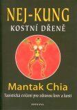 Nej - kung kostní dřeně - Mantak Chia