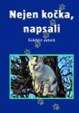 Nejen kočka, napsali - kolektiv autorů