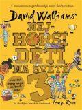 Nejhorší děti na světě 3 - David Walliams, Tony Ross