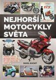 Nejhorší motocykly světa - Pavel Suchý