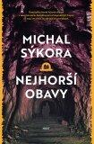 Nejhorší obavy - Michal Sýkora