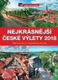 Nejkrásnější české výlety 2018 - kolektiv autorů