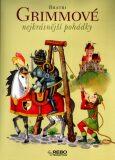 Nejkrásnější pohádky - Jacob Grimm, Wilhelm Grimm