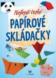 Nejlepší české papírové skládačky - kolektiv autorů