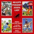 Nejlepší pohádky Josefa Lady - Josef Lada,  Marek Eben, ...