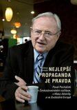 Nejlepší propaganda je pravda - Prokop Tomek