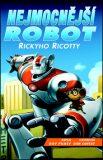 Nejmocnější robot Rickyho Ricotty - Dav Pilkey
