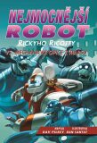 Nejmocnější robot Rickyho Ricotty vs. mechanické opice z Marsu - Dav Pilkey
