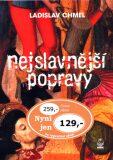 Nejslavnější popravy - Ladislav Chmel