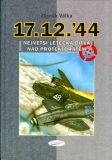 Největší letecká bitva nad protektorátem 17.12.44 - Zbyněk Válka