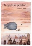 Největší poklad - Arcadio Lobato
