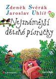 Nejznámější dětské písničky - Zdeněk Svěrák, ...