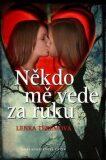 Někdo mě vede za ruku - Lenka Teremová