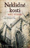 Neklidné kosti - Své vzpomínky sepsal Hugh de Singleton, lékař - Mel Starr