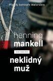 Neklidný muž - Henning Mankell