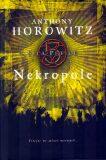 Nekropole - Anthony Horowitz