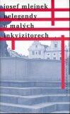 Nelegendy o malých inkvizitorech - Josef Mlejnek