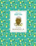 Nelson Mandela: Little Guides to Great Lives - Thomas