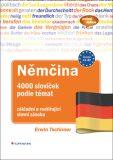 Němčina 4000 slovíček podle témat - Ervin Tschirner