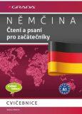 Němčina - Čtení a psaní pro začátečníky A1 - cvičebnice - Höldrich Bettina