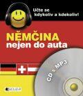 Němčina nejen do auta – CD s MP3 - Ilona Kostnerová