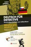 Němčina pro detektivy - Detektivní příběhy s hádankou - Jiří Horák, Karsten Rinas