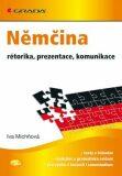 Němčina rétorika, prezentace, komunikace - Iva Michňová