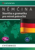 Němčina Slovíčka a gramatika pro mírně pokročilé - Anneli Billina