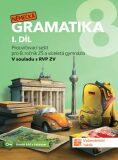 Německá gramatika 8 pro ZŠ – 1. díl - procvičovací sešit - TAKTIK