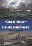 Německé ponorky vs eskortní torpédoborce - Gordon Williamson