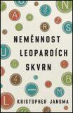 Neměnnost leopardích skvrn - Kristopher Jansma