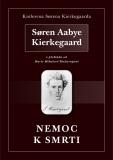 Nemoc k smrti - Søren Aabye Kierkegaard