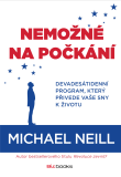 Nemožné na počkání - Michael Neill