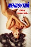 Nenasytná - Jana Javorská