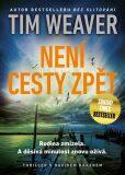 Není cesty zpět - Tim Weaver
