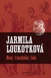 Není římského lidu - Jarmila Loukotková