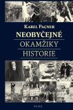 Neobyčejné okamžiky historie - Karel Pacner