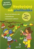 Neobyčejný rok předškoláka - Markéta Mlčochová