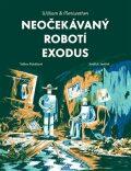 Neočekávaný robotí exodus - Rubášová Taťána, ...